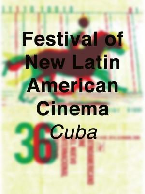 Festival of New Latin American Cinema, Cuba